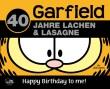 40 Jahre Garfield - der weltberühmte Comic-Kater feiert Geburtstag!