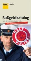 """Jetzt neu: Der ADAC Ratgeber """"Bußgeldkatalog"""""""