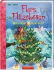 Flora Flitzebesen. Winterzauber im Hexendorf