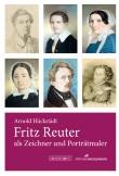 Fritz Reuters künstlerisches Schaffen aufgedeckt