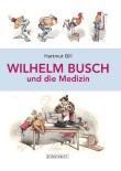 Wilhelm Busch � wie ihn keiner bisher kannte