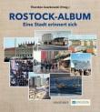 Rostock-Album. Eine Stadt erinnert sich