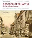 Rostock geschäftig. Ein Schaufensterbummel