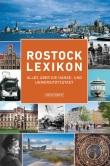 Rostock-Lexikon - Alles über die Hanse- und Universitätsstadt