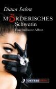 Mörderisches Schwerin. Eine brillante Affäre