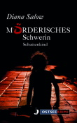 Mörderisches Schwerin. Schattenkind