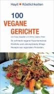 So schmeckt vegane Hausmannskost. Unkomplizierte Alltags-Rezepte aus regionalen Produkten